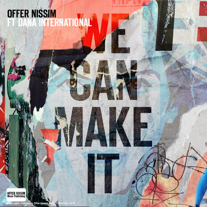 OFFER NISSIM feat DANA INTERNATIONAL - We Can Make It