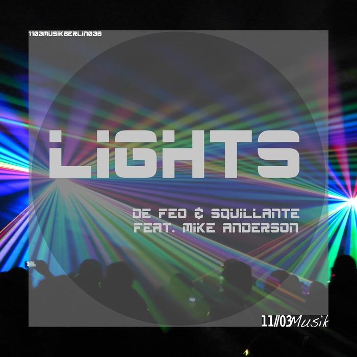 DE FEO & SQUILLANTE feat MIKE ANDERSON - Lights