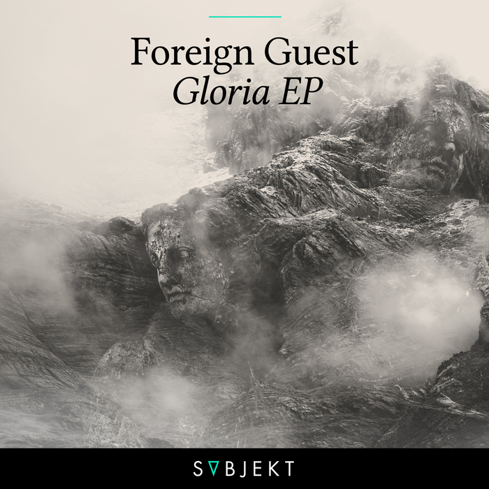 FOREIGN GUEST - Gloria EP