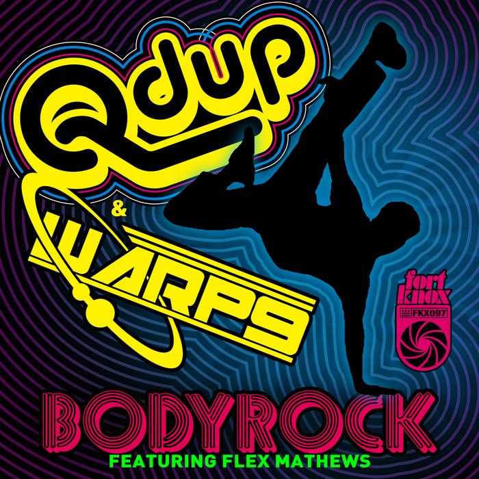 QDUP - Bodyrock