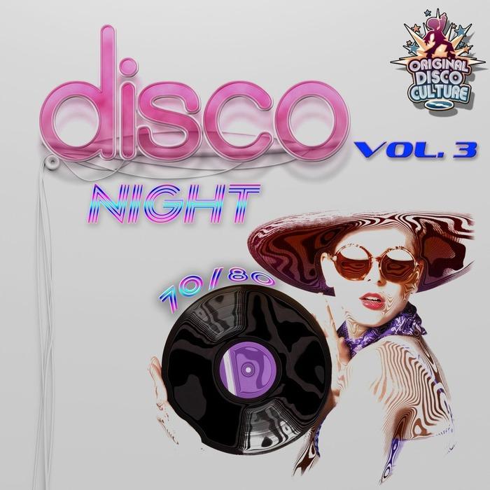 VARIOUS - Disco Night 70 & 80 Vol 3 - Original Versions