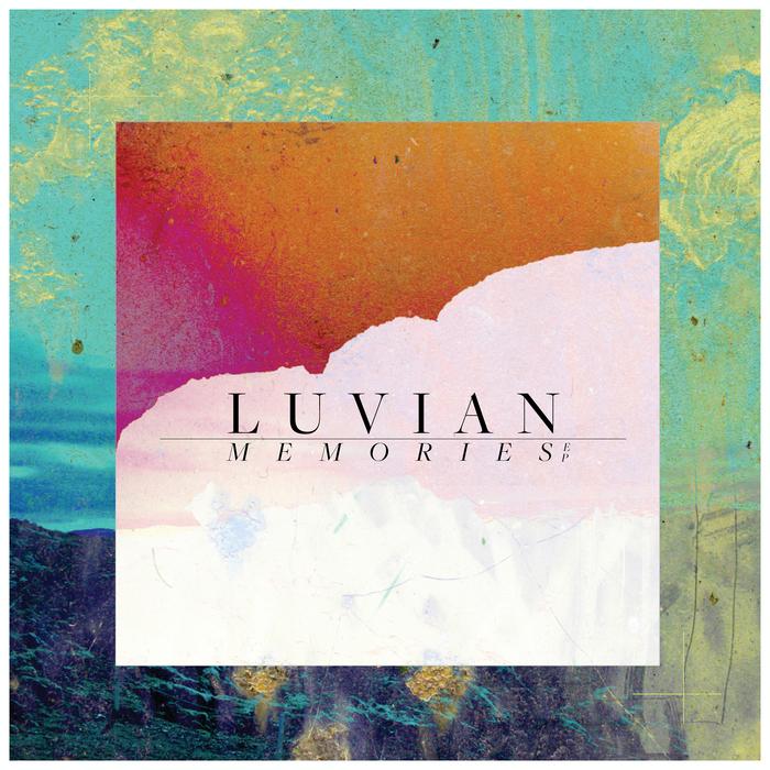 LUVIAN - Memories EP
