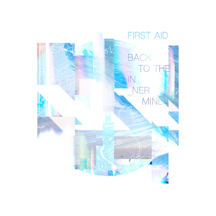 FIRST AID - Back To The Innermind