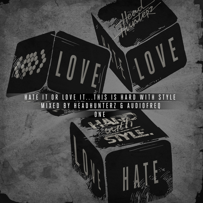 VARIOUS - Hate It Or Love It... This Is Hard With Style - One (Mixed Version)