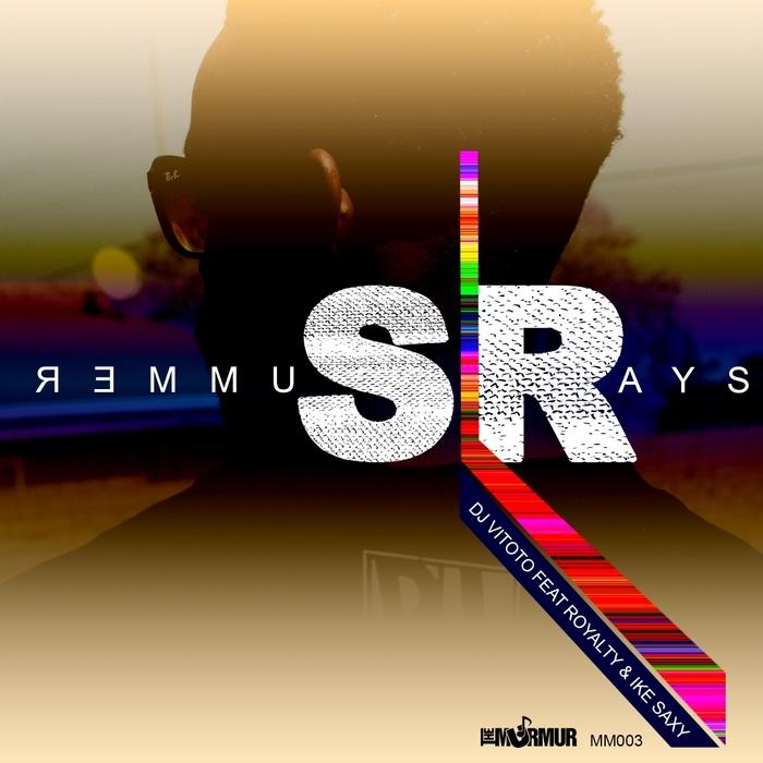DJ VITOTO feat ROYALTY & IKE SAXY - Summer Ray's