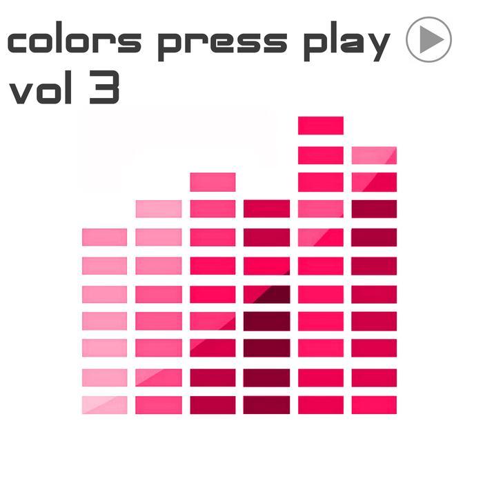 VARIOUS - Colors Press Play Vol 3