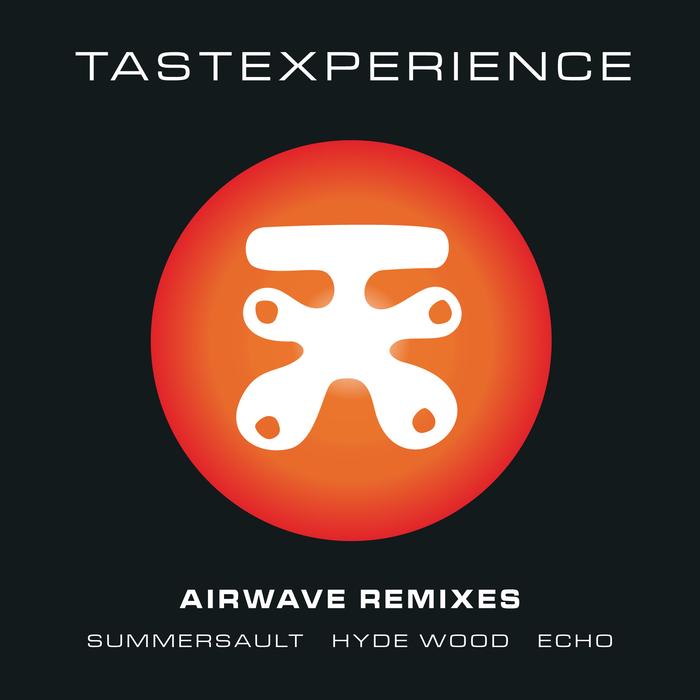 TASTEXPERIENCE - Airwave Remixes