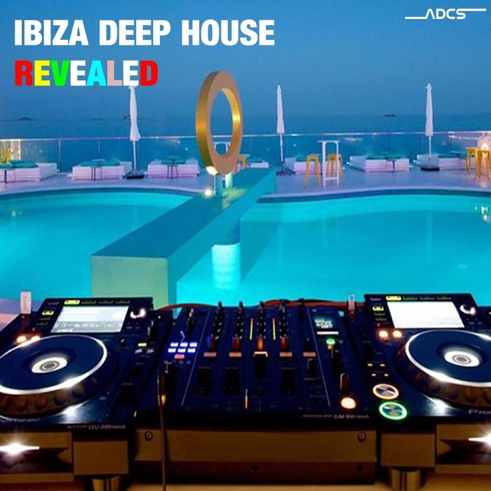 VARIOUS - Ibiza Deep House Revealed