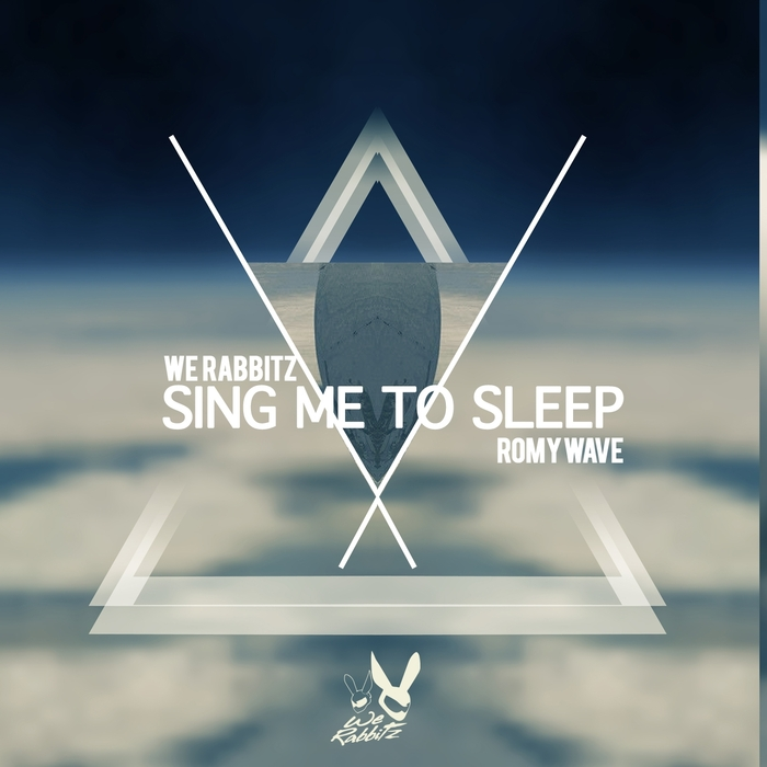 WE RABBITZ/ROMY WAVE - Sing Me To Sleep