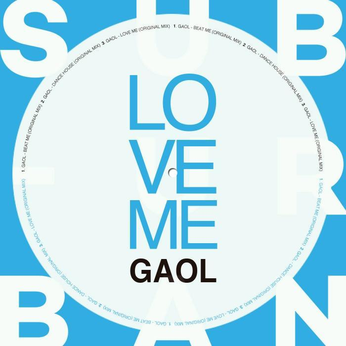 GAOL - Love Me