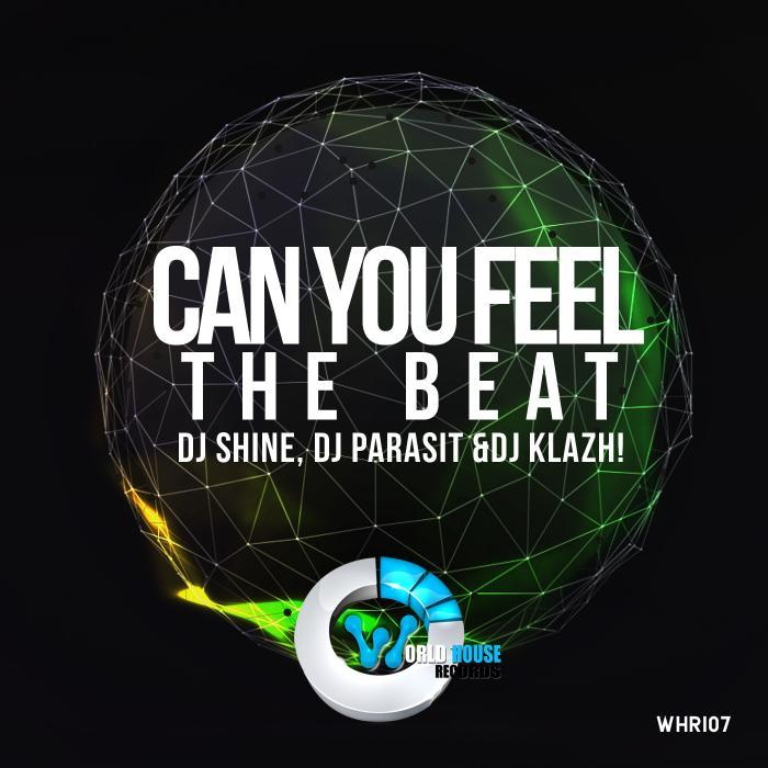 DJ SHINE/DJ PARASIT/DJ KLAZH - Can You Feel The Beat