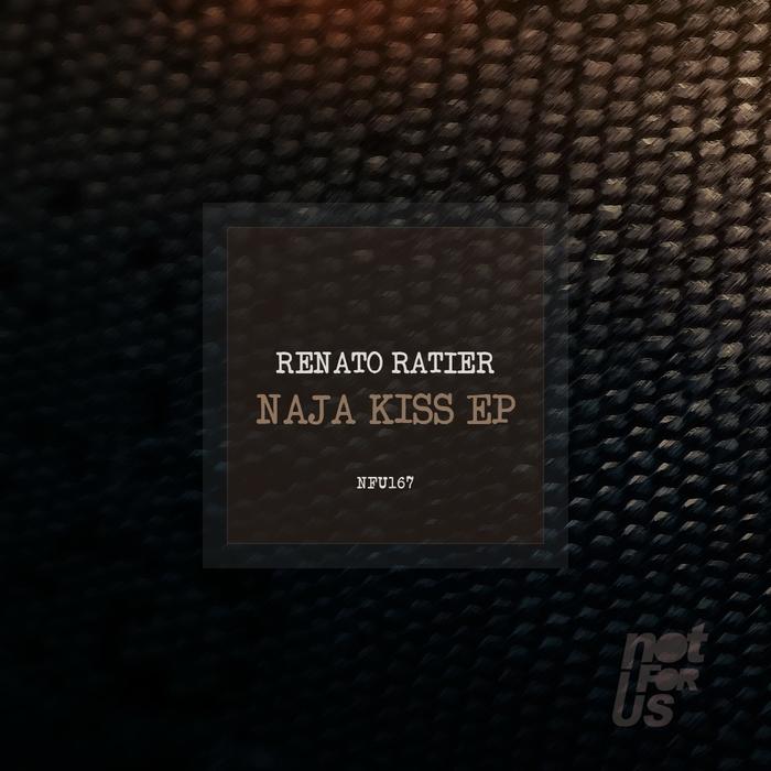 RENATO RATIER - Naja Kiss EP