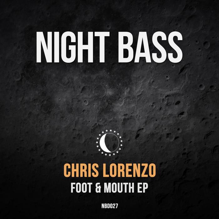 CHRIS LORENZO - Foot & Mouth