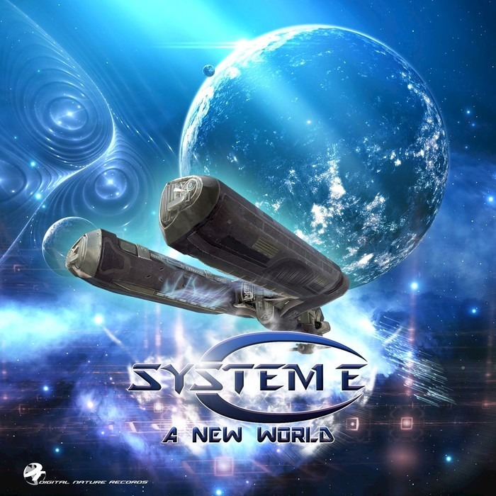 SYSTEM E - A New World