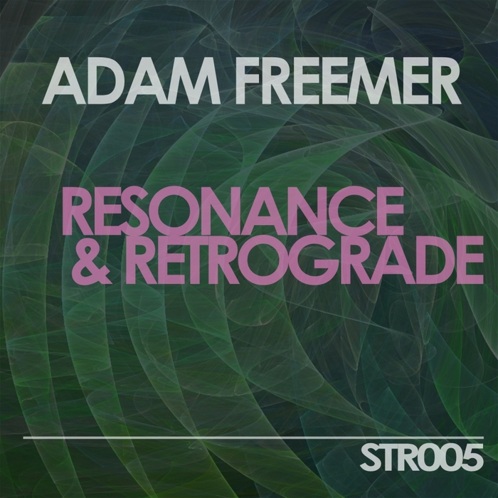 ADAM FREEMER - Resonance EP