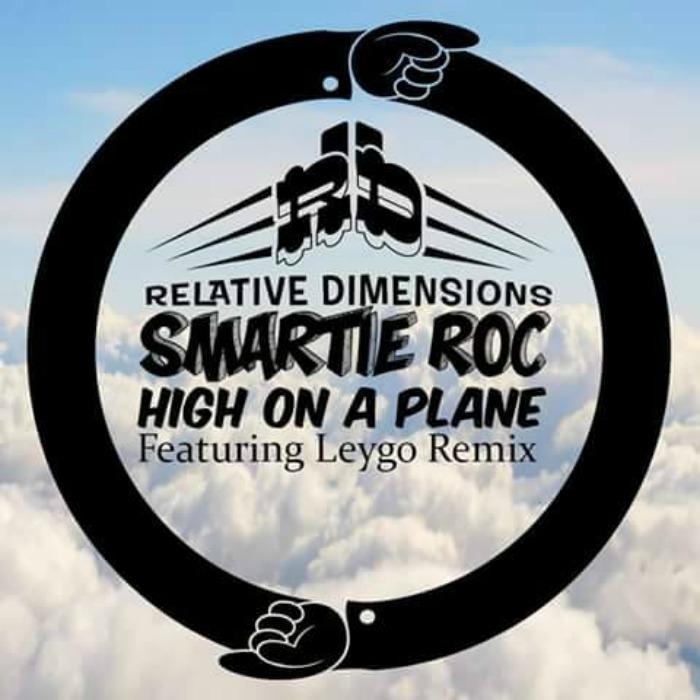 SMARTIE ROC - High On A Plane
