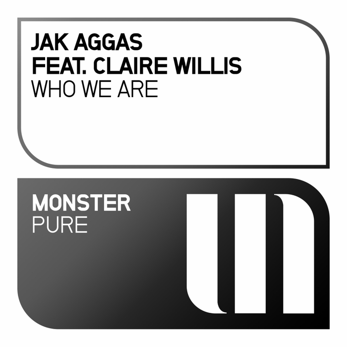 JAK AGGAS feat CLAIRE WILLIS - Who We Are