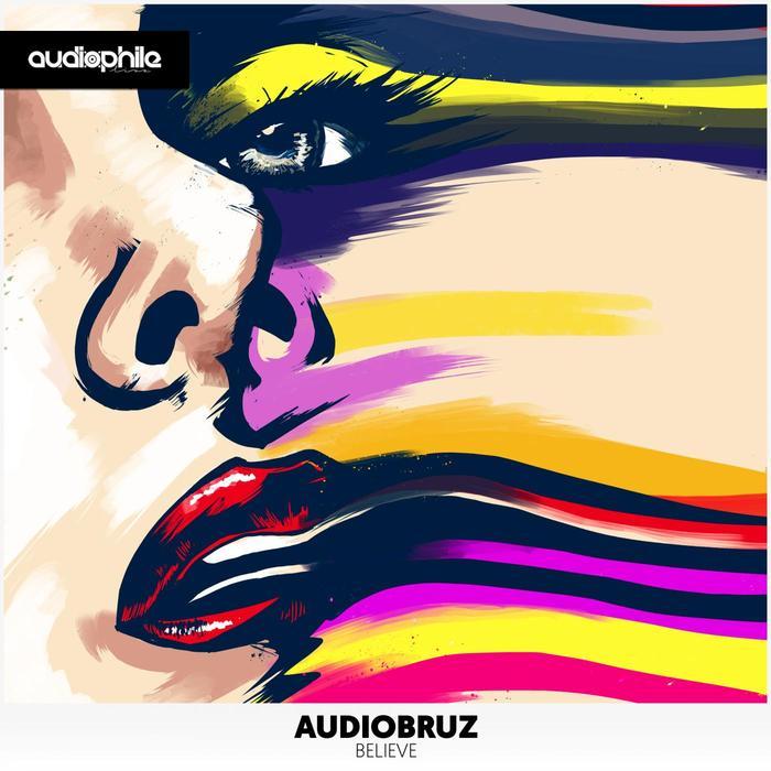 AUDIOBRUZ - Believe