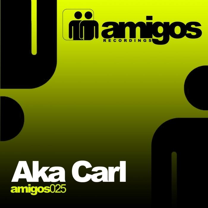 AKA CARL - Amigos 025 Aka Carl