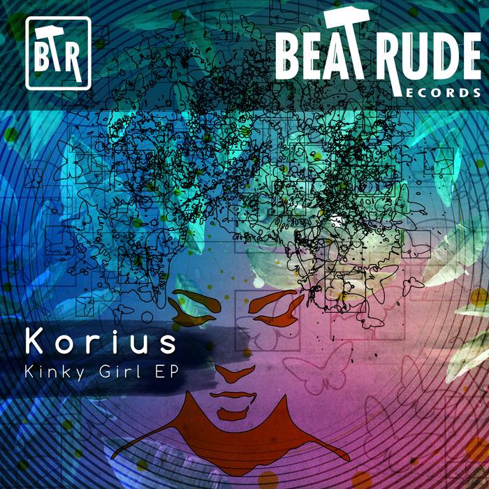KORIUS - Kinky Girl EP