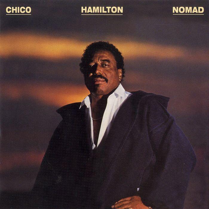 CHICO HAMILTON - Nomad