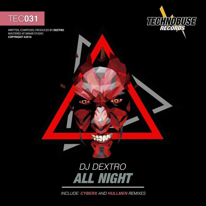 DJ DEXTRO - All Night