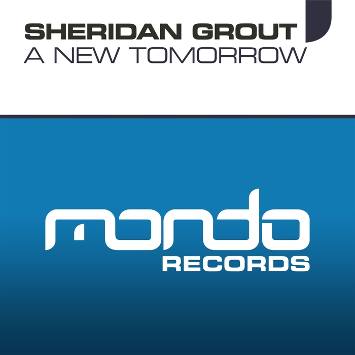 SHERIDAN GROUT - A New Tomorrow