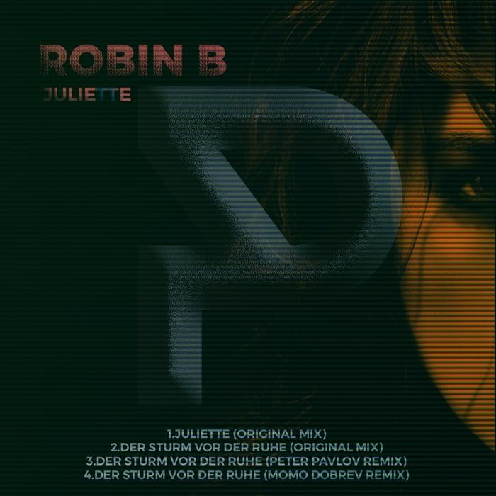 ROBIN B - Juliette EP
