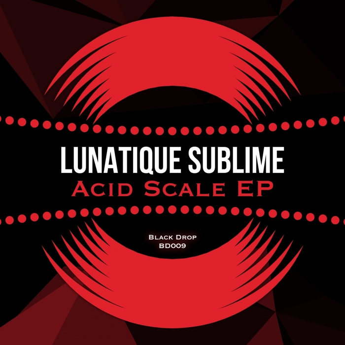 LUNATIQUE SUBLIME - Acid Scale EP