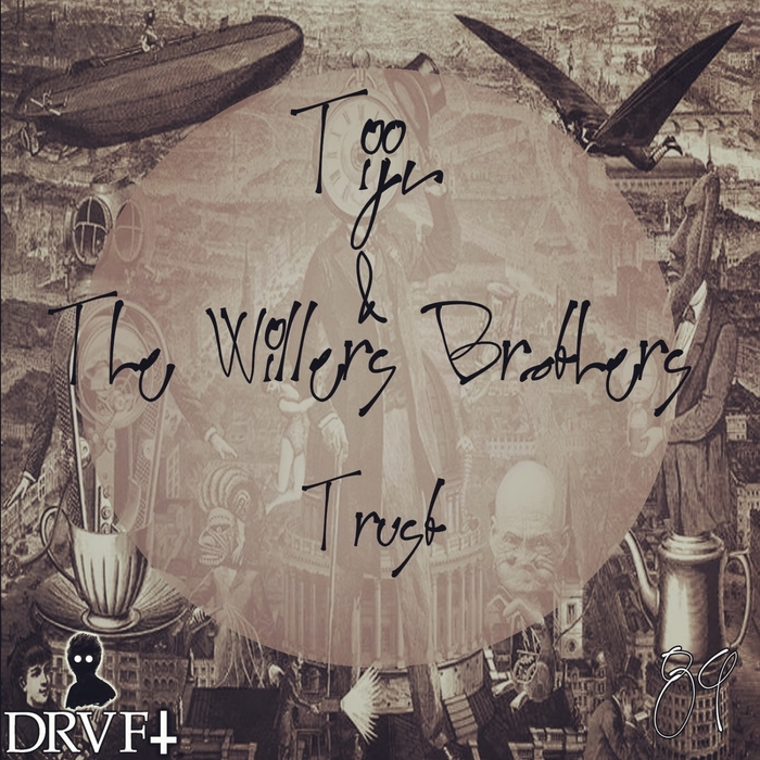 THE WILLERS BROTHERS & TIJN - Trust