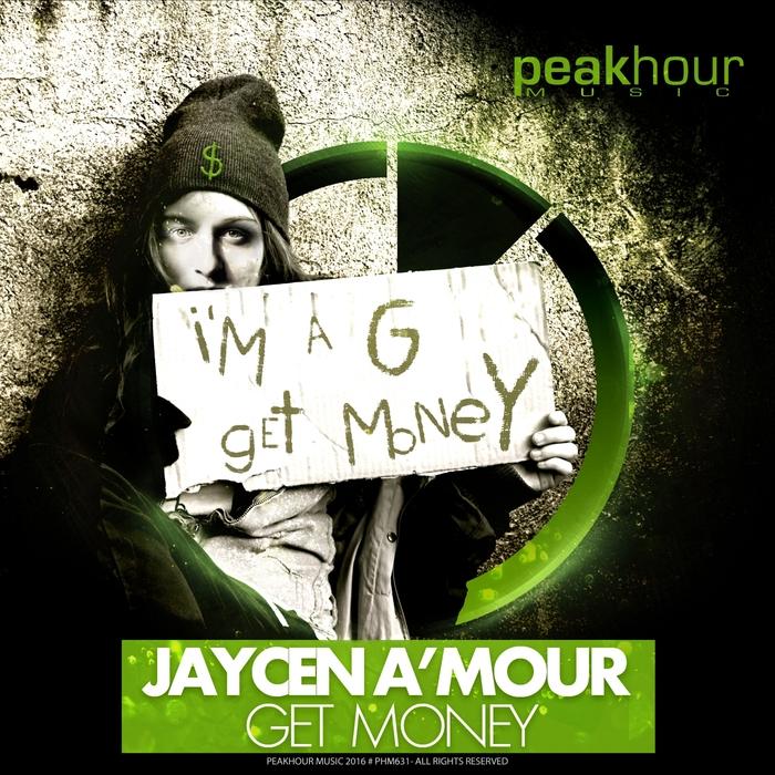 JAYCEN A'MOUR - Get Money