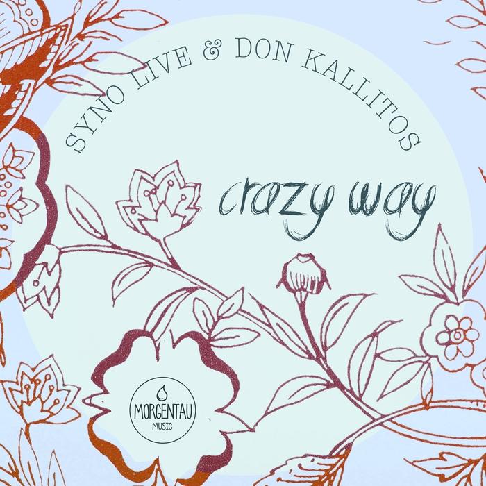 SYNO LIVE & DON KALLITOS - Crazy Way