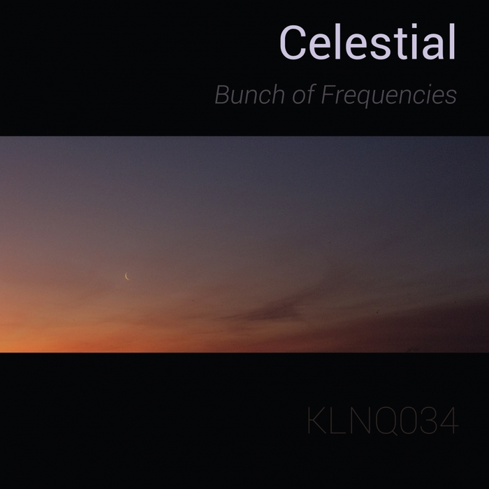 BUNCH OF FREQUENCIES - Celestial