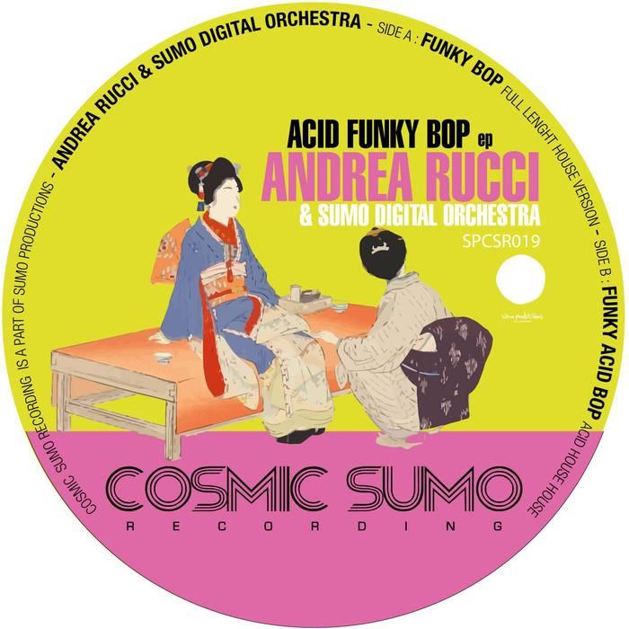ANDREA RUCCI - Acid Funky Bop