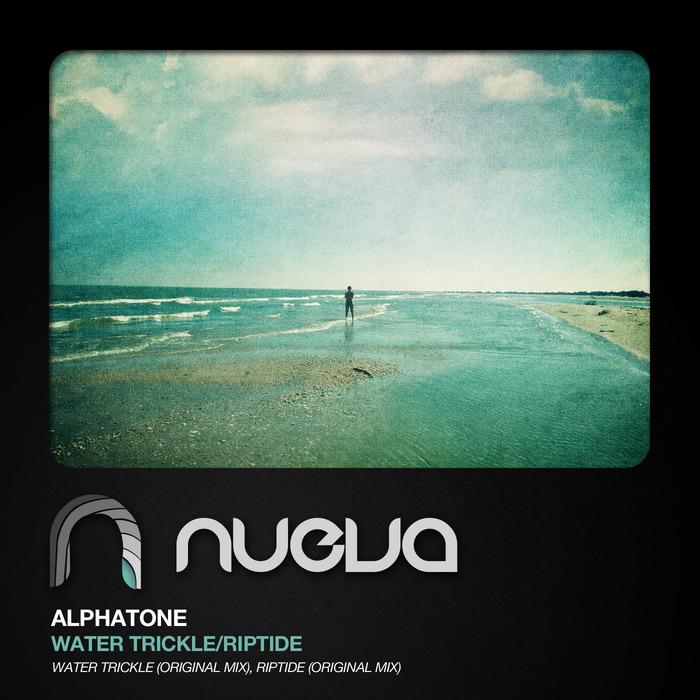 ALPHATONE - Trickle Water/Riptide