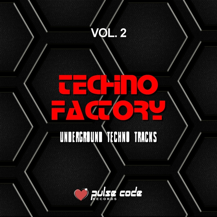 VARIOUS - Techno Factory Vol 2 (Underground Techno Tracks)