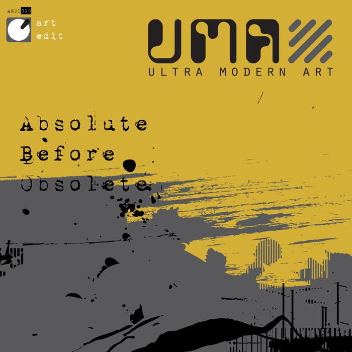 ULTRA-MODERN ART - Absolute Before Obsolete