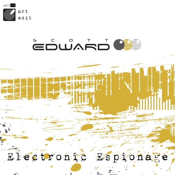 SCOTT EDWARD - Electronic Espionage