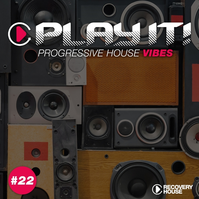 VARIOUS - Play It! - Progressive House Vibes Vol 22