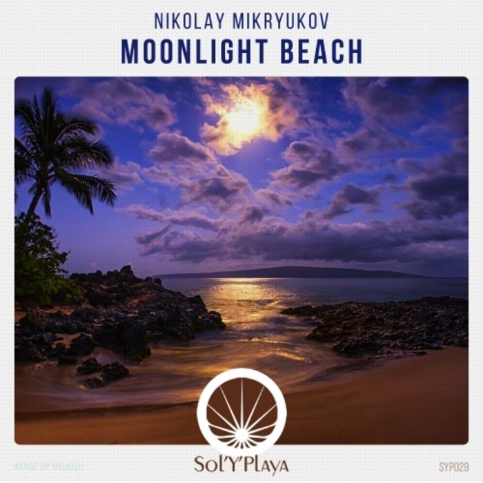 NIKOLAY MIKRYUKOV - Moonlight Beach