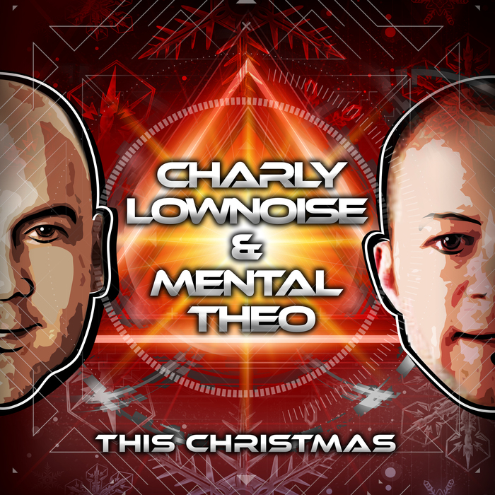 CHARLY LOWNOISE & MENTAL THEO - This Christmas