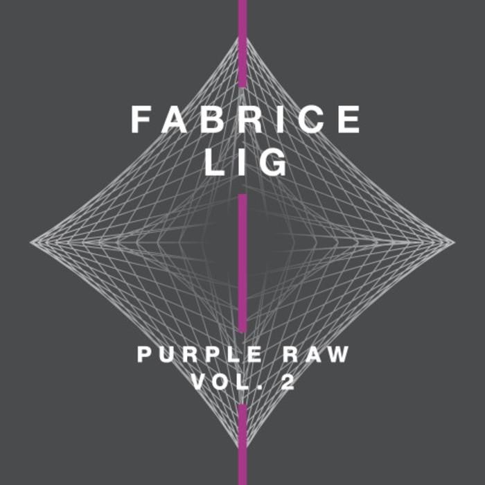 FABRICE LIG - Purple Raw Vol 2