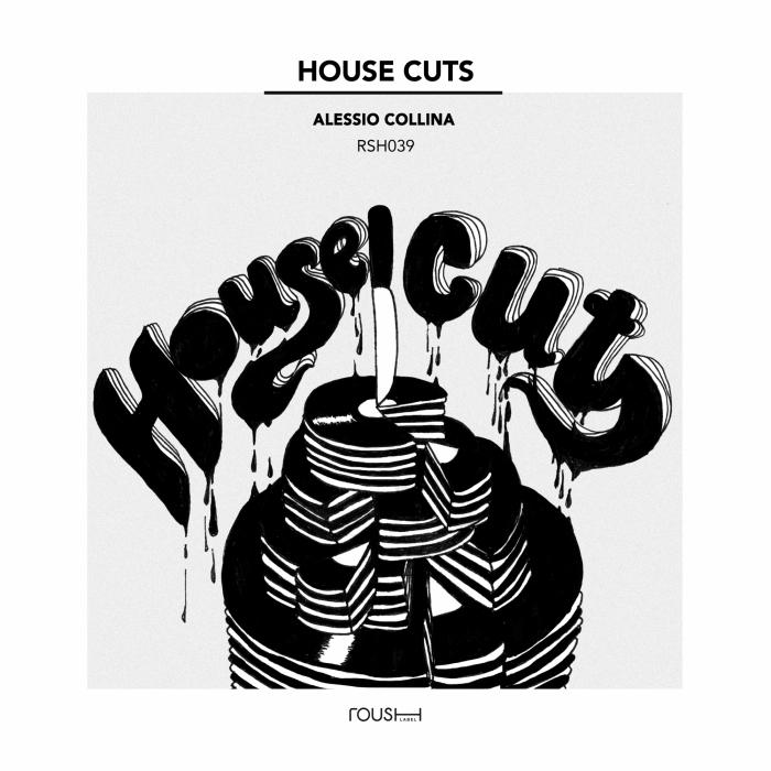 ALESSIO COLLINA - House Cuts