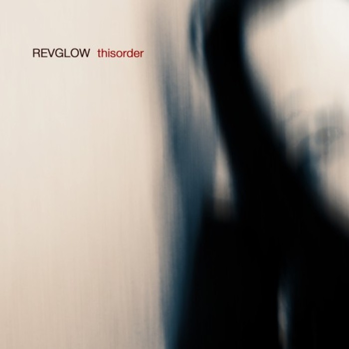 REVGLOW - Thisorder