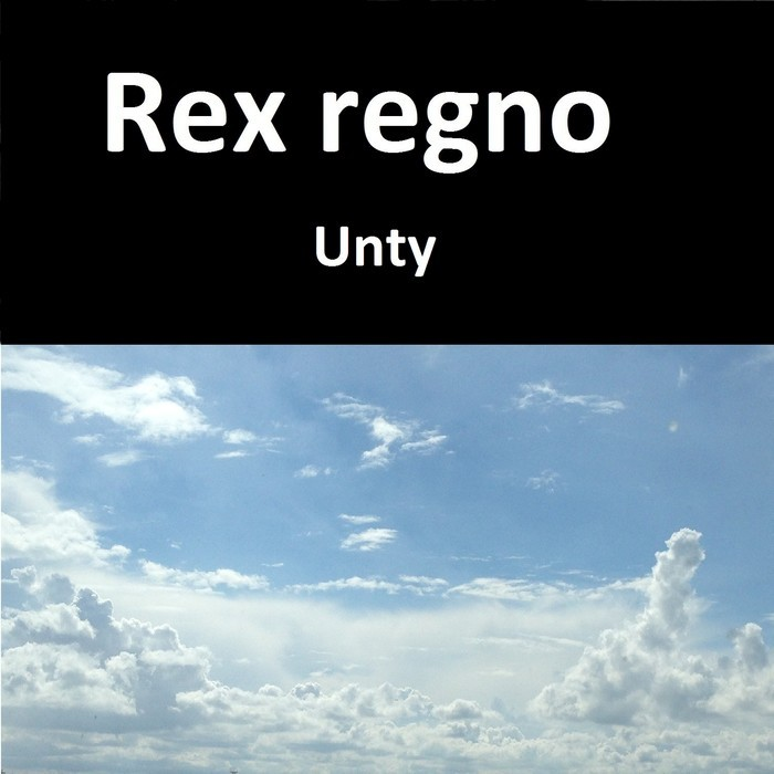 REX REGNO - Unty