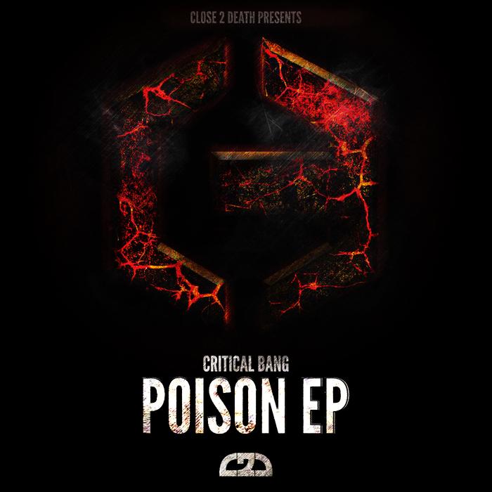 CRITICAL BANG - Poison EP