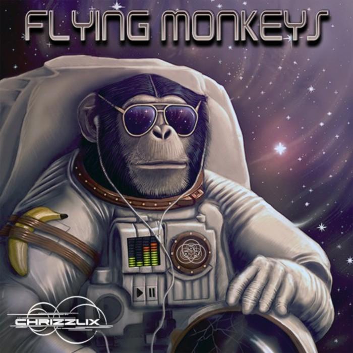 CHRIZZLIX - Flying Monkeys