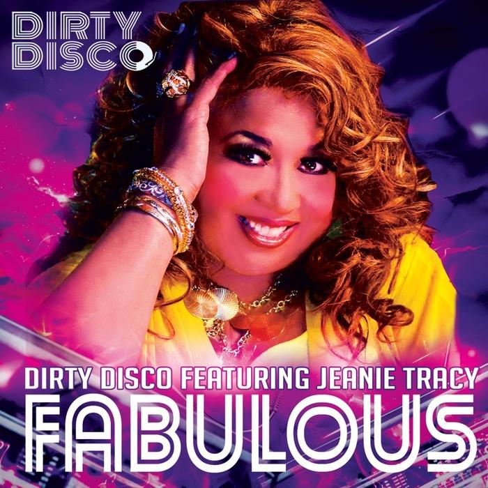 DIRTY DISCO feat JEANIE TRACY - Fabulous