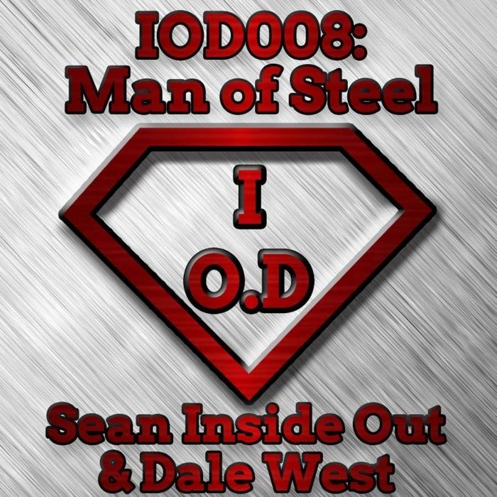 SEAN INSIDE OUT & DALE WEST - Man Of Steel