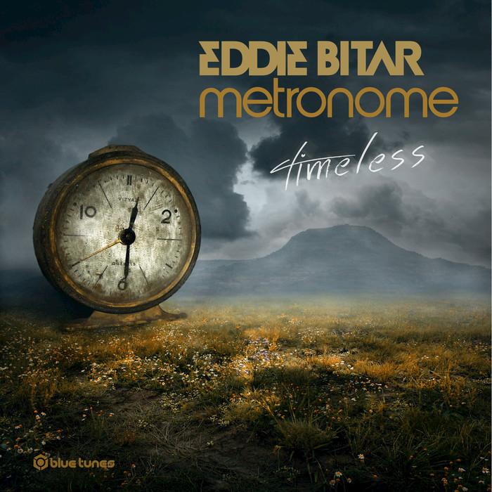 EDDIE BITAR/METRONOME - Timeless